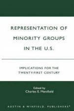 Representation of Minority Groups in the U.S.