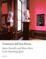 Fragments of Arte Povera