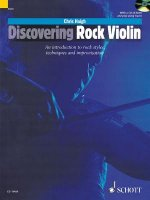Discovering Rock Violin: An Introduction to Rock Styles, Techniques and Improvisation