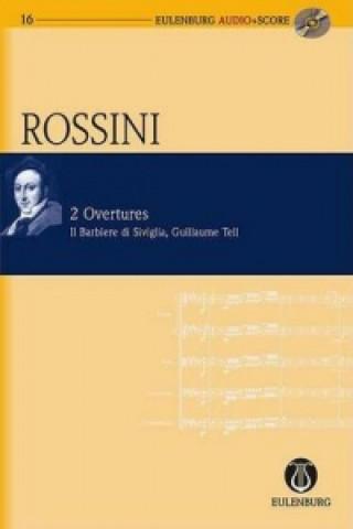 2 Overtures, Il Barbiere Di Sviglia, Guillaume Tell