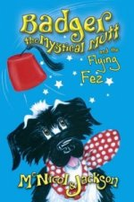 Badger the Mystical Mutt and the Flying Fez