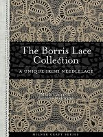 Borris Lace Collection