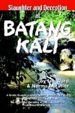 Slaughter and Deception at Batang Kali