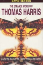 Strange World of Thomas Harris