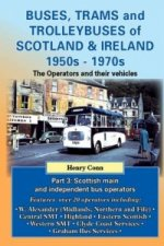 Buses, Trams and Trolleybuses of Scotland & Ireland 1950s-1970s