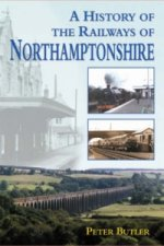 History of the Railways of Northamptonshire