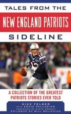 Tales from the New England Patriots Sidleline
