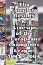 Complete Results and Line-ups of the European Champions League 1991-2004