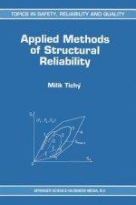 Applied Methods of Structural Reliability