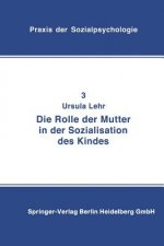 Rolle Der Mutter in Der Sozialisation Des Kindes