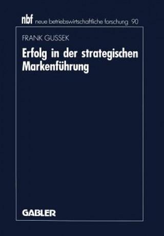 Erfolg in Der Strategischen Markenf hrung
