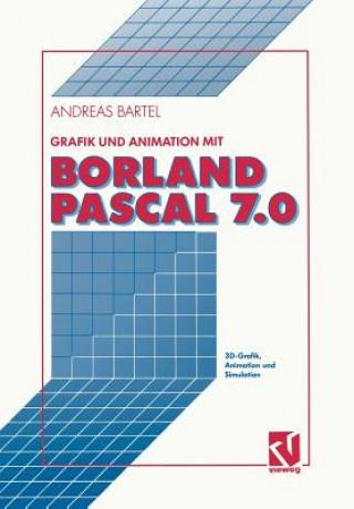 Grafik Und Animation Mit Borland Pascal 7.0