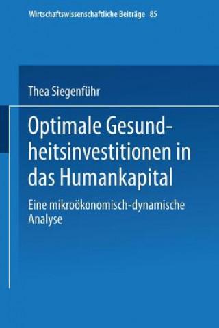 Optimale Gesundheitsinvestitionen in Das Humankapital