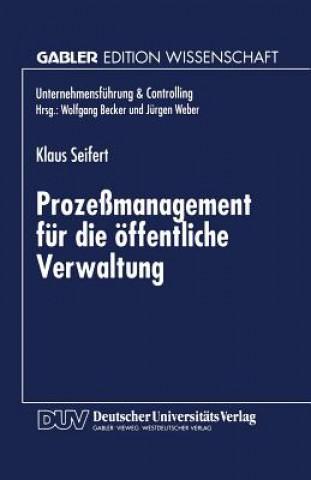 Prozessmanagement Fur Die OEffentliche Verwaltung