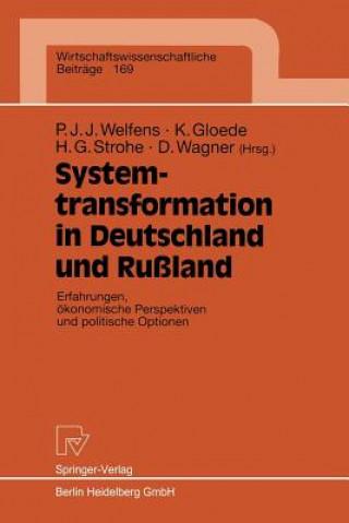 Systemtransformation in Deutschland Und Russland