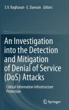 Investigation into the Detection and Mitigation of Denial of Service (DoS) Attacks