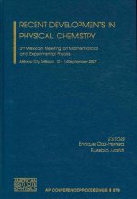 Recent Developments in Physical Chemistry