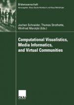 Computational Visualistics, Media Informatics, and Virtual Communities