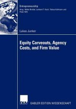 Equity Carveouts, Agency Costs, and Firm Value