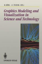 Graphics Modeling and Visualisation in Science and Technology