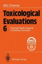 Toxicological Evaluations 6