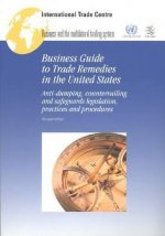 Business Guide to Trade Remedies in the United States
