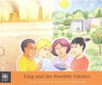 Ting and the Possible Futures