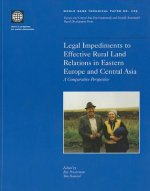 Legal Impediments to Effective Rural Land Relations in Eastern Europe and Central Asia