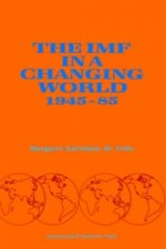 IMF in a Changing World 1945-85