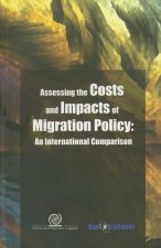 Assessing the Costs and Impacts of Migration Policy