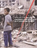 Children and Conflict in a Changing World