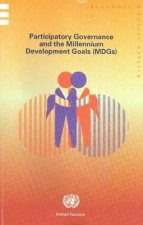 Participatory Governance and the Millennium Development Goals (MDGs)