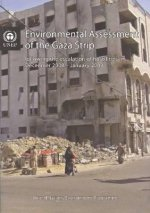 Environment Assessment of the Gaza Strip, Following the Escalation of Hostilities in December 2008 -January 2009