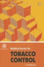 Building Blocks for Tobacco Control, A Handbook