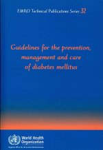 Guidelines for the Prevention and Care of Diabetes Mellitus