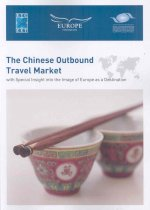Chinese Outbound Travel Market with Special Insight into the Image of Europe as a Destination