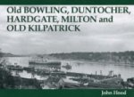Old Bowling, Duntocher, Hardgate, Milton and Old Kilpatrick