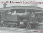 South Devon's Lost Railways