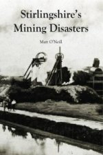 Stirlingshire's Mining Disasters