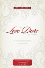Love Dare Day by Day: Gift Edition