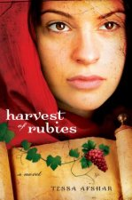 Harvest of Rubies