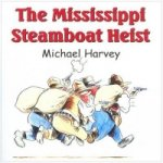 Mississippi Steamboat Heist