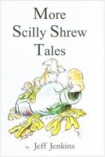 More Scilly Shrew Tales