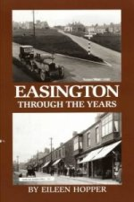 Easington Through the Years