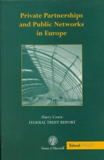 Private Partnerships and Public Networks in Europe