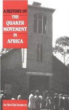 History of the Quaker Movement in Africa
