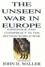 Unseen War in Europe