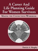Career and Life Planning Guide for Women Survivors
