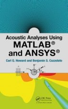 Acoustic Analyses Using Matlab(R) and Ansys(R)