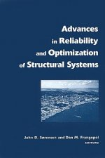 Advances in Reliability and Optimization of Structural Systems